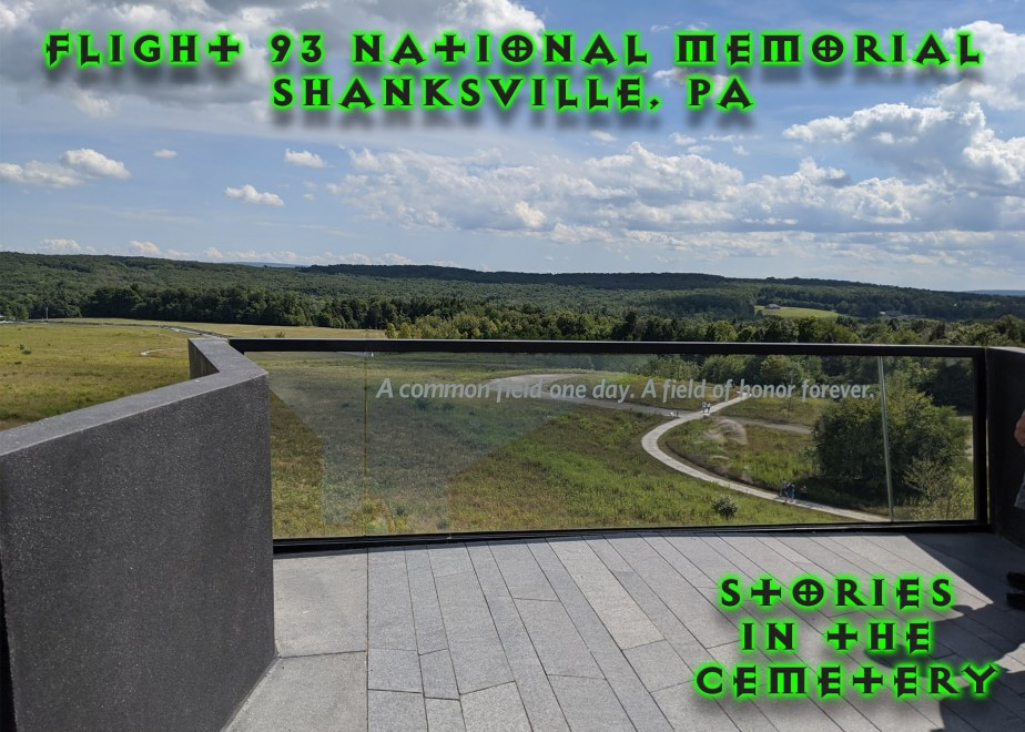 The Flight 93 NationalMemorial